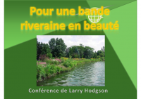 2010 – Bande riveraine en beaute (Larry Hodgson)